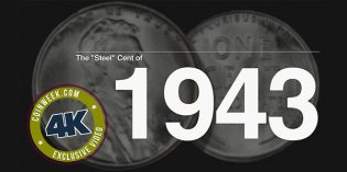 "CoinWeek: The ""Steel"" Cent of 1943 – 4K Video"