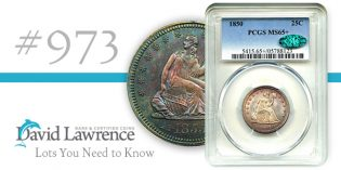 David Lawrence Rare Coins Auction #973: Lots You Need to Know