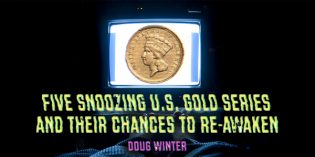 Five Snoozing U.S. Gold Series and Their Chances to Re-Awaken