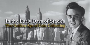In the Early Days of Stack's: The Golden Age of Coin Collecting