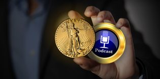 CoinWeek Podcast #74: Former U.S. Mint Director Talks About Realities of Gold Ownership