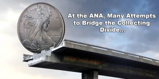 At the ANA, Many Attempts to Bridge the Coin Collecting Divide