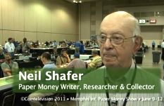 Neil Shafer – Paper Money Writer, Researcher & Collector