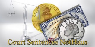 Bernard von NotHaus Sentenced to Probation for Liberty Dollar Conviction