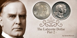 Commemorative Stories: The 1900 Lafayette Dollar – Part II