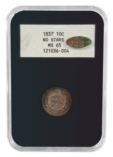 "1837 Seated Dime in an NGC MS65 ""Black NGC"" holder"