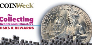 On Collecting Bicentennial Quarters: Risks and Rewards. Video: 11.07.
