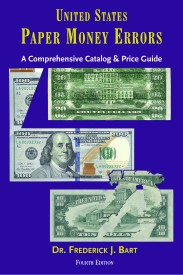 New edition of United States Paper Money Errors by Frederick J. Bart