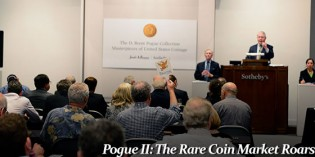 Pogue II: Rare Coin Market Roars; a Look at the Numbers