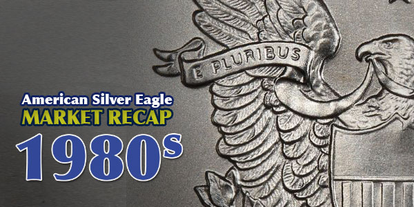 American Silver Eagle Market: Issues of the 1980s