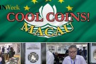 CoinWeek: Cool Coins! Macau 2015 – Video: 8:44