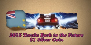 CoinWeek Unboxing: 2015 Tuvalu Back to the Future $1 Silver Coin – 4K Video