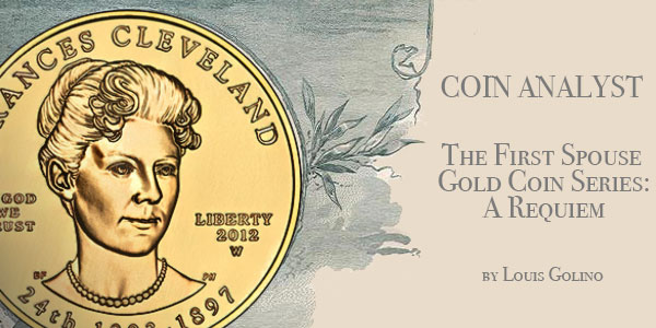 first spouse gold feature, coin analyst