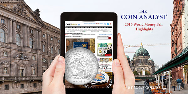 The Coin Analyst: 2016 World Money Fair Highlights - Louis Golino