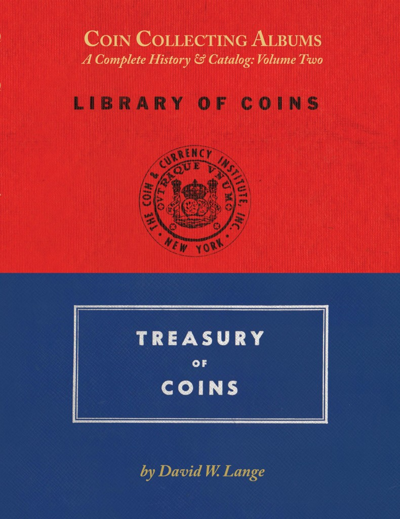 Coin Collecting Albums, Volume 2: Treasury of Coins - David W. Lange
