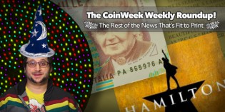 CoinWeek Weekly Coin & Currency News Roundup – March 18, 2016