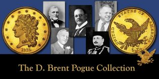Q. David Bowers: The D. Brent Pogue Collection in Retrospect
