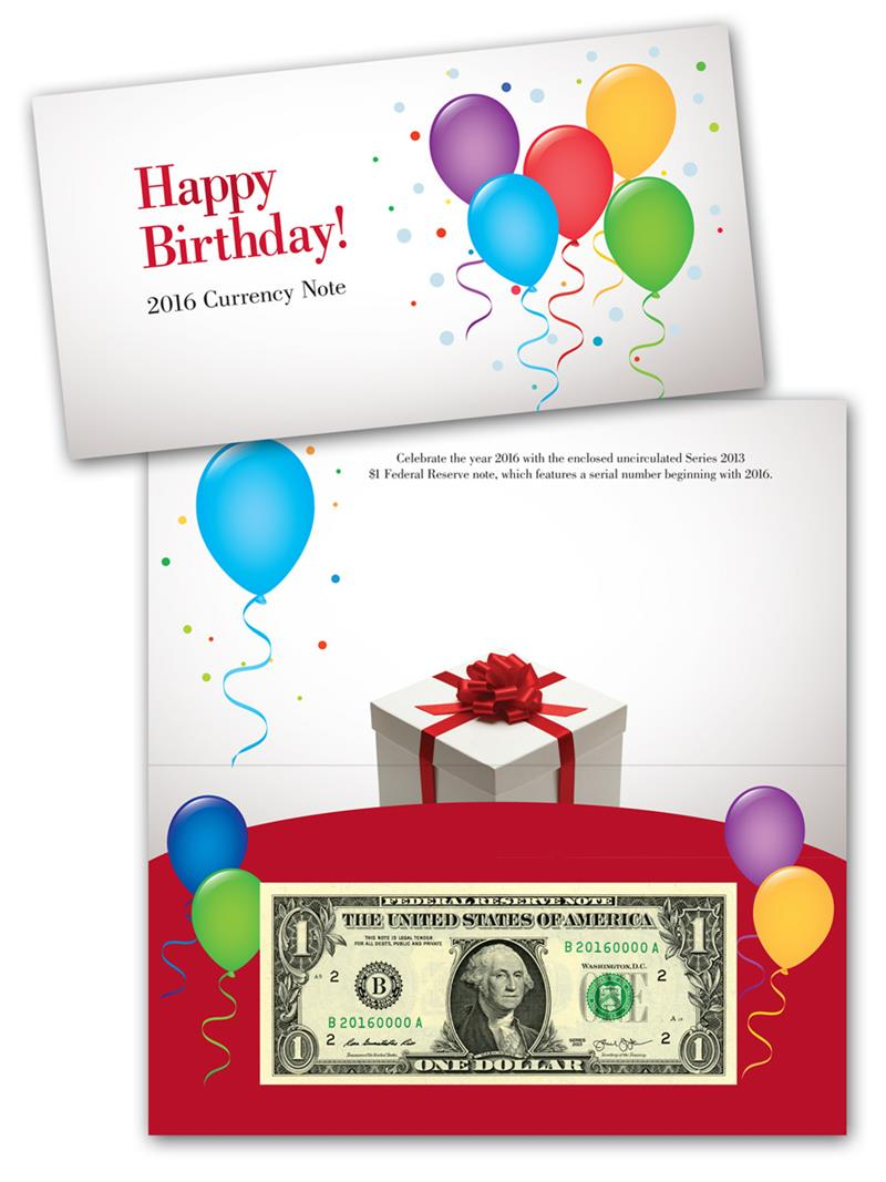 2016 Happy Birthday Currency Note. Images courtesy BEP