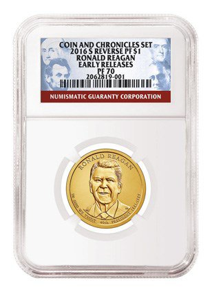 Reverse Proof 2016-S Reagan Presidential Dollar in NGC Reagan Coin & Chronicles Set pedigree holder