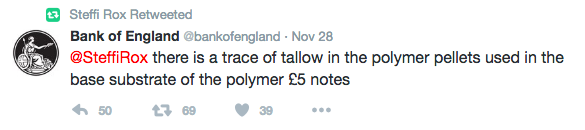 Tweet November 28 regarding animal fat used to produce the new UK five pound polymer note