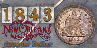 1843-O Liberty Seated Quarters and the Eliasberg-Gardner Coin