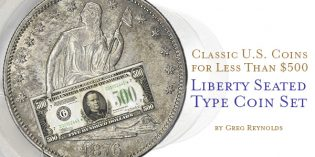 Classic U.S. Coins for Less Than $500 Each, Part 28: Set of Liberty Seated Types