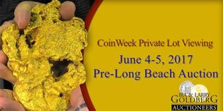 CoinWeek: Private Lot Viewing: Goldberg Auctioneers' June 2017 Pre-Long Beach Rare Coin Sale – 4K Video