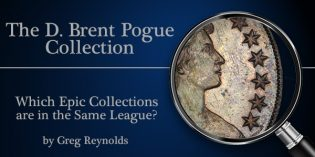 The Marvelous Pogue Family Coin Collection, Part 22: Epic Sales in the Same League