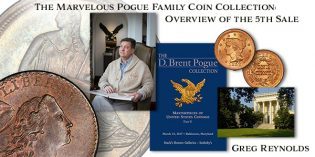The Marvelous Pogue Family Coin Collection, Part 20: Overview of the 5th Sale