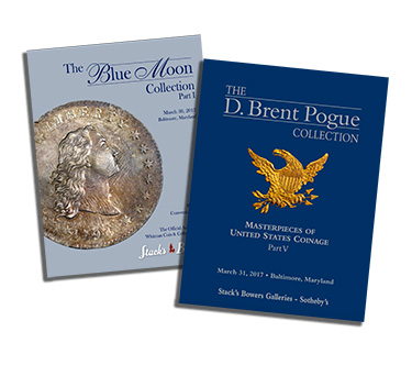 Stack's Bowers catalogs for the Blue Moon Collection, Part I and the D. Brent Pogue Collection, Part V