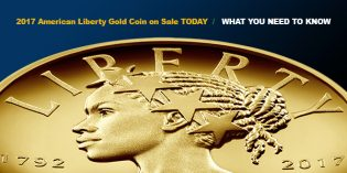 2017 American Liberty Gold Coin on Sale TODAY – Here's What You Should Know