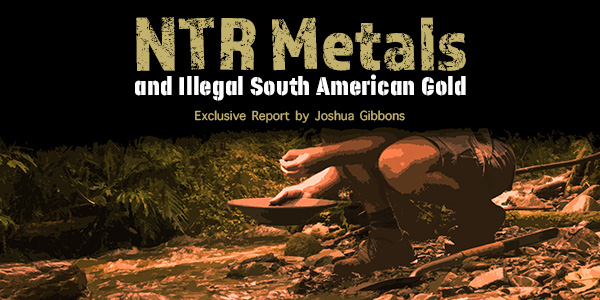 NTR Metals South American Gold Feature