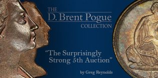 The Marvelous Pogue Family Coin Collection, Part 23: Surprisingly Strong 5th Auction