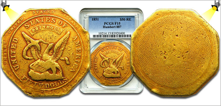 1851 $50 Humbert Slug PCGS F15 (Reeded Edge, 887 Thous). Images courtesy David Lawrence Rare Coins