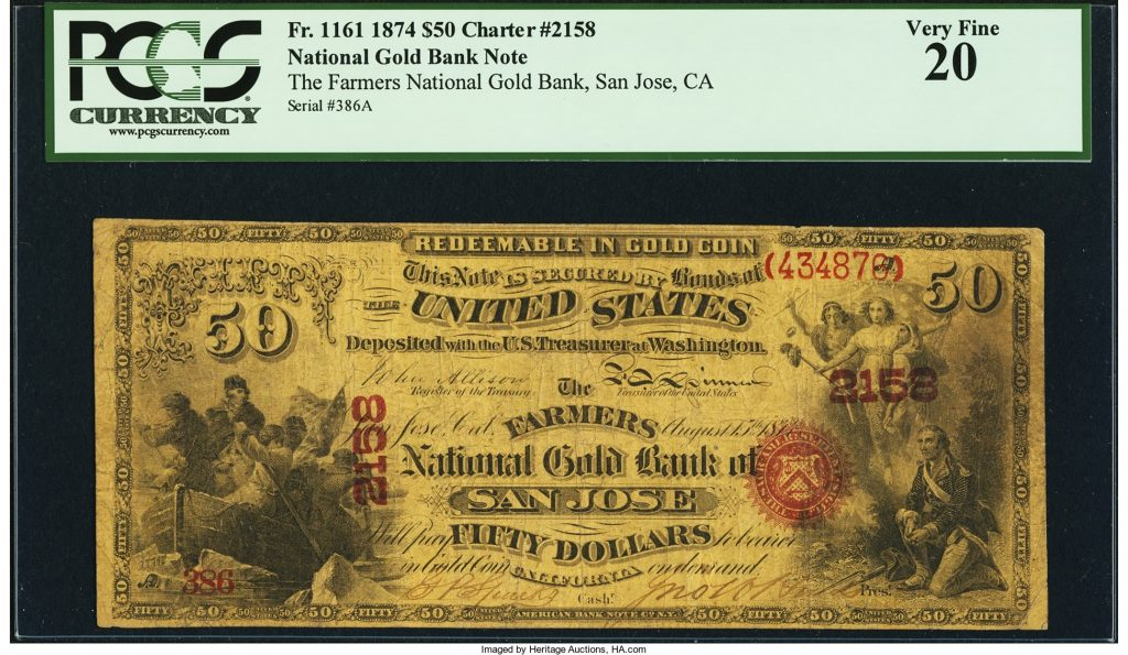 San Jose, CA - $50 Original National Gold Bank Note Fr. 1161 The Farmers National Gold Bank Ch. # 2158. Image courtesy Heritage Auctions