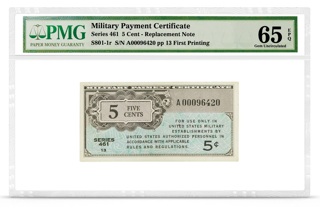 Military Payment Certificate, Series 461, 5 Cent, Graded PMG 65 Gem Uncirculated EPQ, front