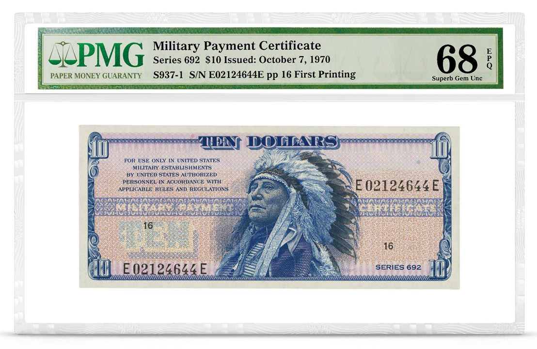 Military Payment Certificate, Series 692, $10, Graded PMG 68 Superb Gem Uncirculated EPQ, front