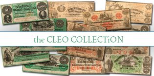 Paper Money Auctions – Cleo Collection of Confederate Currency at ANA