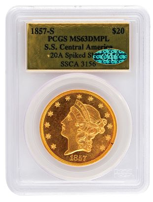 1857-S $20 gold double eagle PCGS MS63 DMPL SS Central America CAC