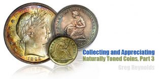 Collecting and Appreciating Naturally Toned Coins, Part 3