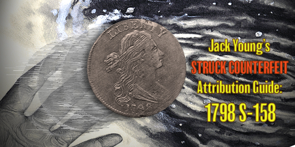 Jack Young - Struck Counterfeit 1798 S-158